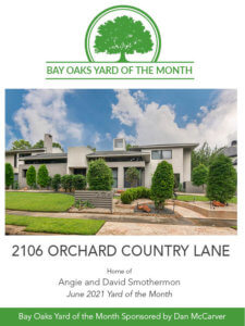 Bay Oaks Yard of The Month June - 2106 Orchard Country Lane